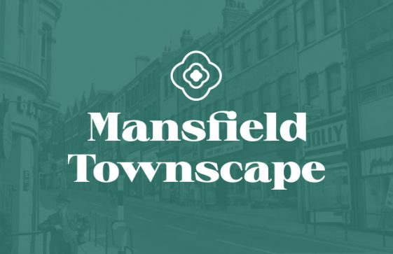 Mansfield Townscape Heritage Project